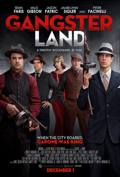 Gangster Land (In the Absence of Good Men) Poster