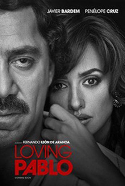 Loving Pablo (2017) Poster