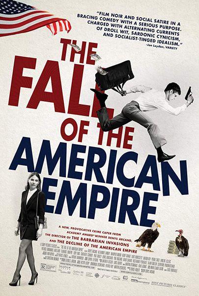 La chute de l'empire américain Poster