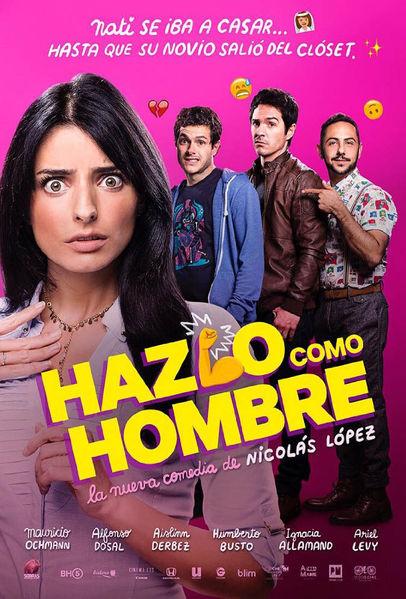 Hazlo Como Hombre (Do It Like An Hombre) Poster