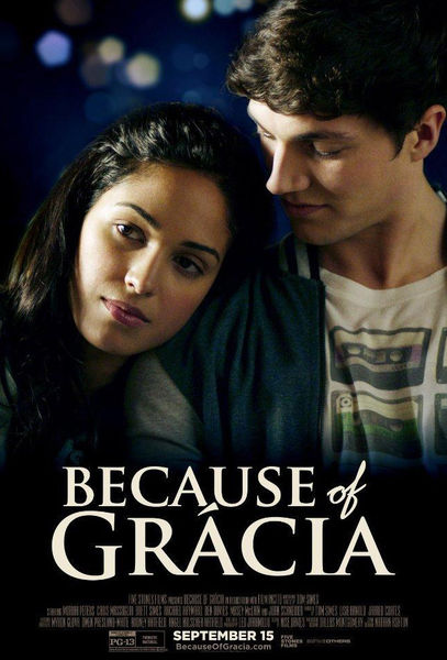 Because Of Grácia Poster